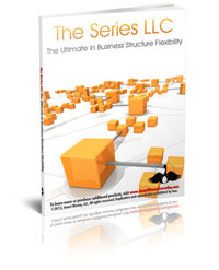 Series LLC The Ultimate in Flexibility