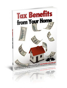 Tax Benefits from Your Home